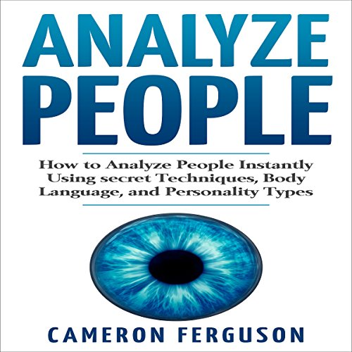 Analyze People: How to Analyze People Instantly audiobook cover art