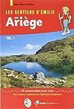 Les sentiers d'Emilie en Ariège - Volume 1