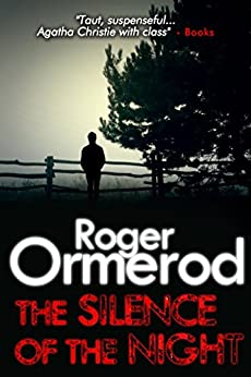 The Silence of the Night (David Mallin Detective series Book 2) by [Roger Ormerod]