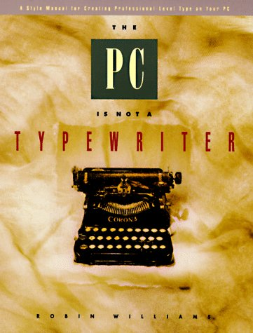 The Pc is not a typewriter