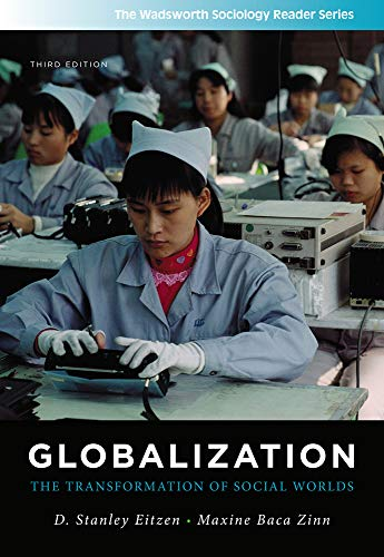 Globalization: The Transformation of Social Worlds...