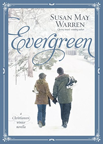 Evergreen: A Christiansen Winter Novella (Christiansen Family) (English Edition)