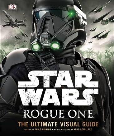 英文原版 Star Wars Rogue One The Ultimate Visual Guide 星球大战 前传 侠盗一号 完全视觉指南 人物载具武器设定 DK百科