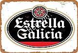 NOT Estrella Galicia Beer Cartel Pintura de Hierro Estaño Pared Retro Hierro Personalidad Artesanías Decorativas para el hogar Cocina Regalo Bar Garaje Cafetería Hotel Club Oficina