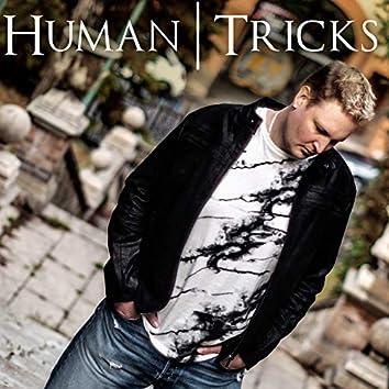 Human Tricks