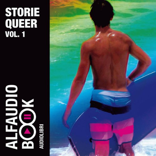 Storie Queer Vol. 1 audiobook cover art