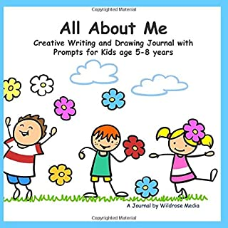 All About Me: Creative Writing and Drawing Journal with Prompts for Kids age 5-8 years