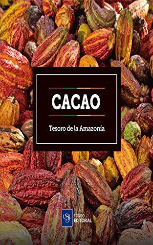 Cacao: Tesoro de la Amazonía