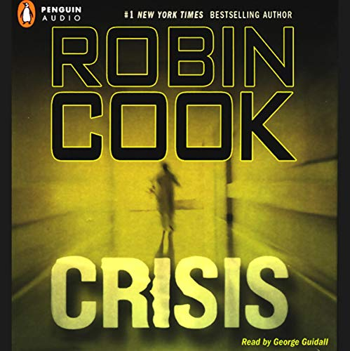 Crisis Audiobook By Robin Cook cover art