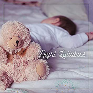 Night Lullabies: Quiet, Calm and Gentle Songs for the Time of Sleep and Rest of the Baby