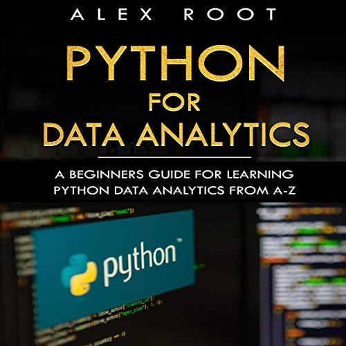 『Python for Data Analytics: A Beginners Guide for Learning Python Data Analytics from A-Z』のカバーアート