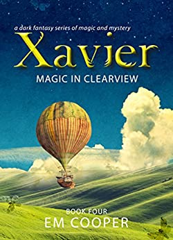 Magic in Clearview (Xavier #4) by [E.M. Cooper, Adam Fox]