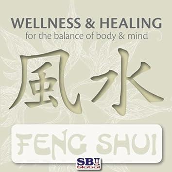 Wellness & Healing ..... Feng Shui
