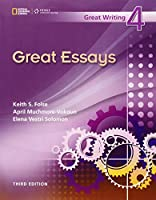 Great Writing Series, The, new/e Level 4 Great Essays, 3/e : Text (Great Writing Series new/e)