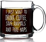 I Just Want to Drink Coffee Save Animals Take...