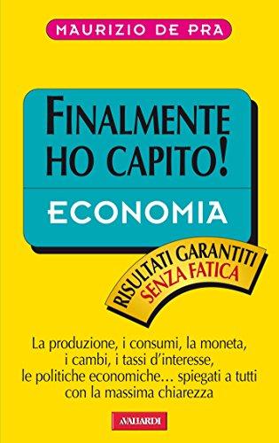 Economia: Sintesi Finalmente ho capito