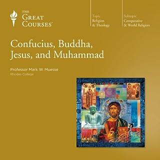 Confucius, Buddha, Jesus, and Muhammad audiobook cover art
