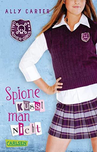Gallagher Girls 1: Spione küsst man nicht (1)