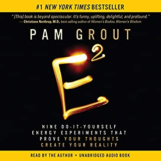 E-Squared     Nine Do-It-Yourself Energy Experiments That Prove Your Thoughts Create Your Reality              By:                                                                                                                                 Pam Grout                               Narrated by:                                                                                                                                 Pam Grout                      Length: 3 hrs and 50 mins     72 ratings     Overall 4.7