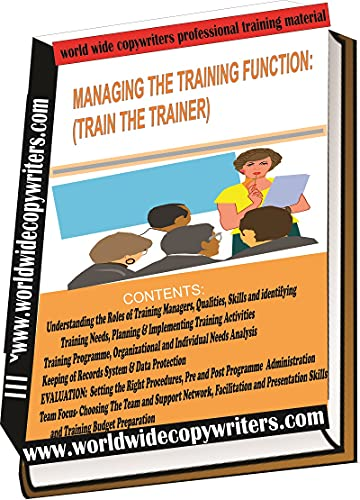 MANAGING THE TRAINING FUNCTION:(TRAIN THE TRAINER) (English Edition)