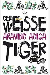 Der Weisse Tiger Paperback