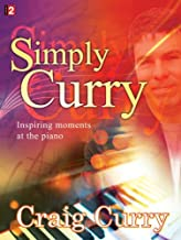 Simply Curry: Inspiring moments at the piano