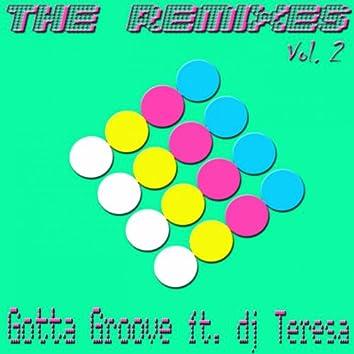 Gotta Groove, DJ Teresa : The Remixes, Vol. 2