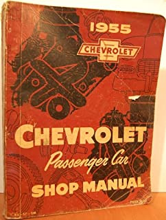 1955 CHEVROLET FACTORY REPAIR SHOP & SERVICE MANUAL - Covers all models of 1955 Chevrolet cars including 150 210 Bel Air D...