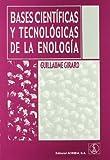 Bases científicas y tecnológicas de la enología
