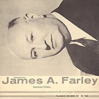 Interview With James a. Farley