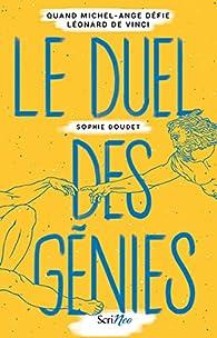 Le duel des génies par Sophie Doudet