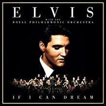 If I Can Dream: Elvis Presley With The Royal Philharmonic Orchestra CD by Elvis Presley
