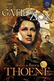 The Gates of Zion (The Zion Chronicles Book 1)