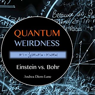 Quantum Weirdness: Einstein vs. Bohr cover art