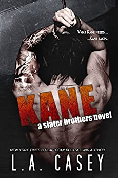 KANE (Slater Brothers Book 3) by [L.A. Casey, Editing4Indies]