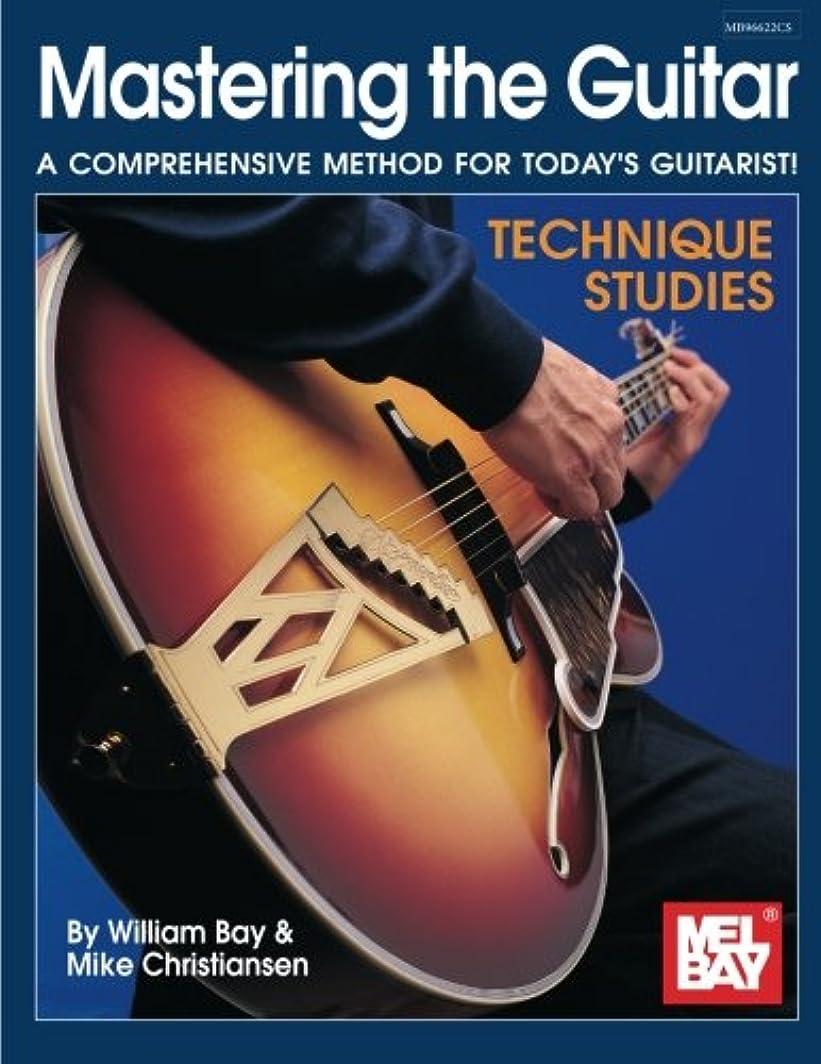 ナチュラル敬の念市民権Mastering the Guitar - Technique Studies
