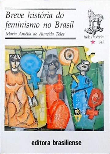 Breve Historia do Feminismo no Brasil