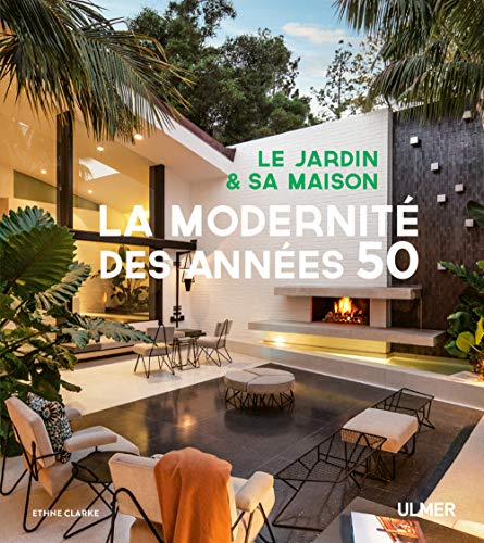 Le jardin et sa maison - La mode...