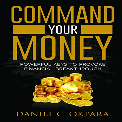 Couverture de Command Your Money
