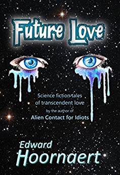 Future Love by [Edward Hoornaert]