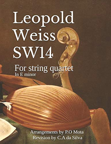 Weiss SW14: For string quartet