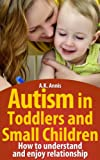Autism in Toddlers and Small Children
