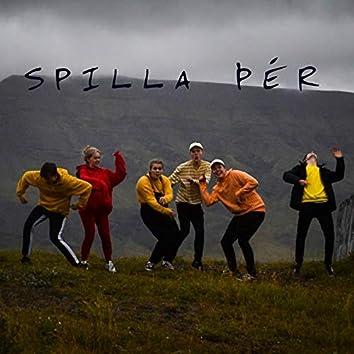 Spilla Þér