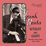 Upright and Grand: Novelty Piano Solos 1923-1930