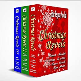 Christmas Revels - Books I, II, & III by [Hannah Meredith, Anna D. Allen, Kate Parker, Louisa Cornell]