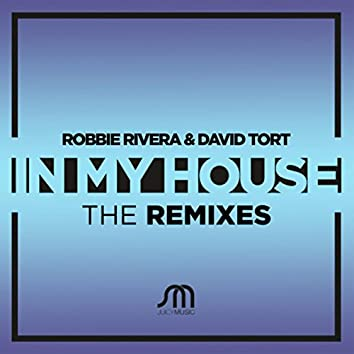 In My House (The Remixes)