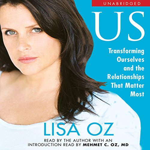 US: Transforming Ourselves and the Relationships that Matter Most audiobook cover art