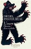 L'Ours. Histoire d'un roi déchu - Seuil - 18/01/2007