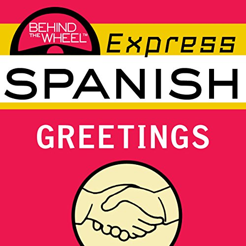 Behind the Wheel Express Spanish: Greetings audiobook cover art