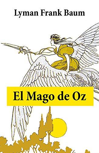 El maravilloso mago de Oz (Spanish Edition)